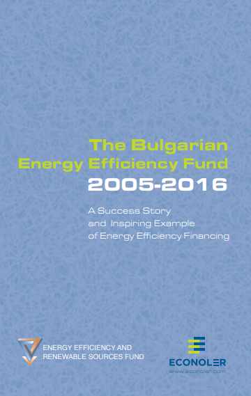The Bulgarian Energy Efficiency Fund 2005-2016