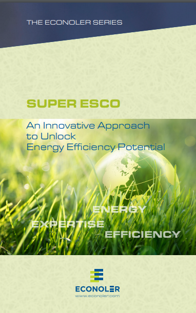 SUPER ESCO An Innovative Approach to Unlock Energy Efficiency Potential